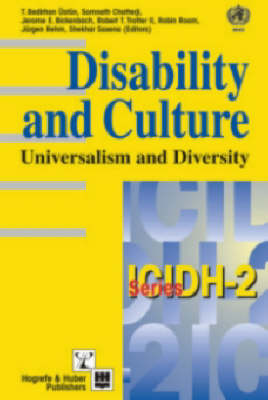 Disability and Culture: Universalism and Diversity