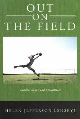Out on the Field: Gender, Sport and Sexualities