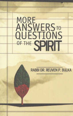 More Answers to Questions of the Spirit