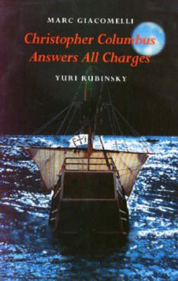 Christopher Columbus Answers All Charges