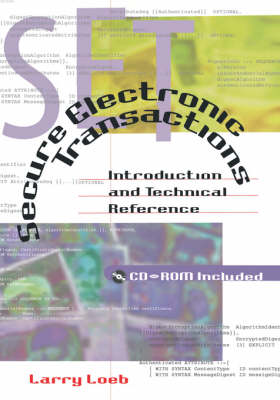 Secure Electronic Transactions: Introduction and Technical Reference
