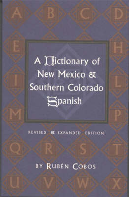 Dictionary of New Mexico & Southern Colorado Spanish