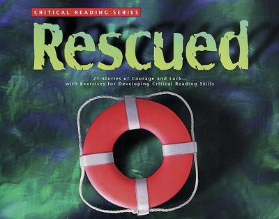 Critical Reading Series: Rescued