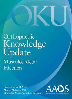 Orthopaedic Knowledge Update: Musculoskeletal Infection