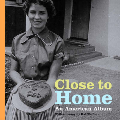 Close to Home - An American Album