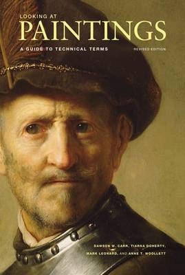 Looking at Paintings - A Guide to Technical Terms, Revised Edition