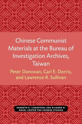 Chinese Communist Materials at the Bureau of Investigation Archives, Taiwan