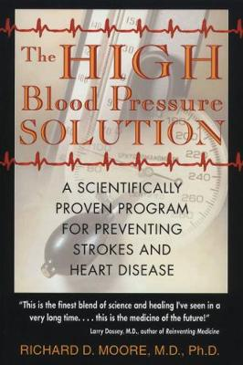 The High Blood Pressure Solution: A Natural Program for Preventing Strokes and Heart Disease