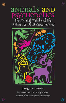 Animals and Psychedelics: The Natural World and its Instinct to Alter Consciousness