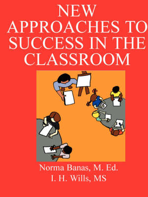 New Approaches to Success in the Classroom: Closing Learning Gaps