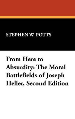 From Here to Absurdity: The Moral Battlefields of Joseph Heller