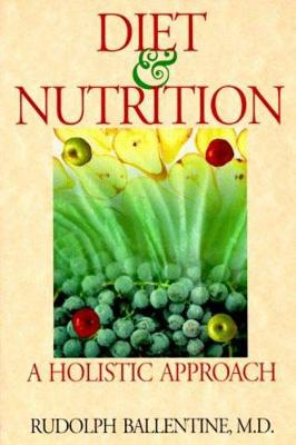Diet and Nutrition: A Holistic Approach
