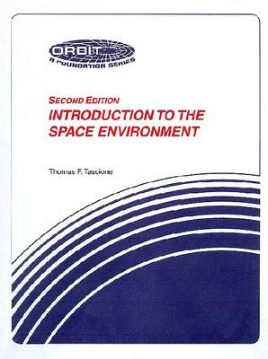 Introduction To The Space Environment
