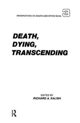 Death, Dying, Transcending: Views from Many Cultures