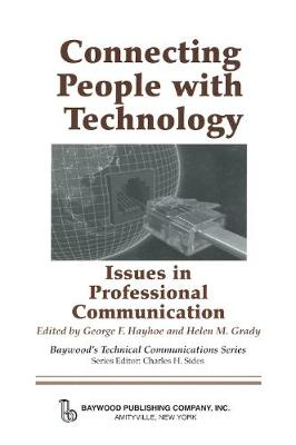 Connecting People with Technology: Issues in Professional Communication