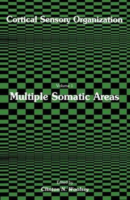 Cortical Sensory Organization: Multiple Somatic Areas