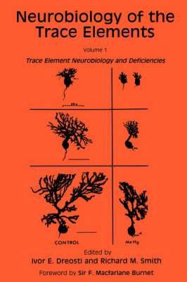 Neurobiology of the Trace Elements: Volume 1: Trace Element Neurobiology and Deficiencies
