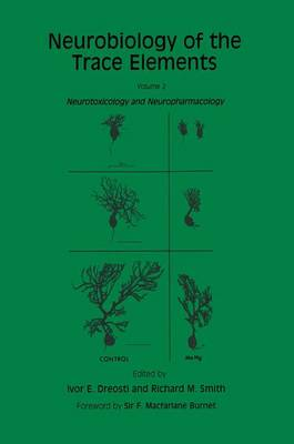 Neurobiology of the Trace Elements: Volume 2: Neurotoxicology and Neuropharmacology