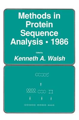 Methods in Protein Sequence Analysis * 1986