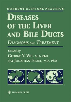 Diseases of the Liver and Bile Ducts: A Practical Guide to Diagnosis and Treatment