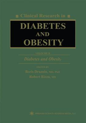 Clinical Research in Diabetes and Obesity, Volume 2: Diabetes and Obesity