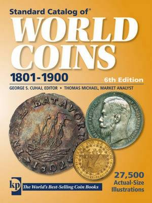 """Standard Catalog of"" World Coins - 1801-1900"
