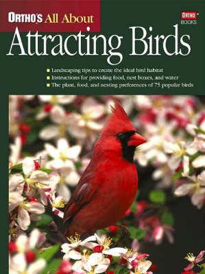 Ortho's All About Attracting Birds