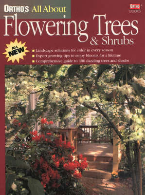Ortho's All About Flowering Trees and Shrubs