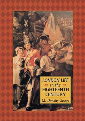 London Life in the Eighteenth Century