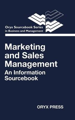 Marketing and Sales Management: An Information Sourcebook