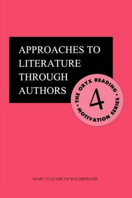 Approaches to Literature through Authors