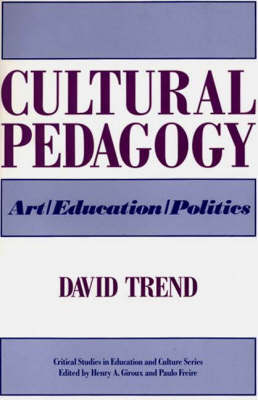 Cultural Pedagogy: Art/Education/Politics