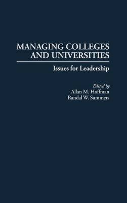 Managing Colleges and Universities: Issues for Leadership