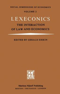 Lexeconics: The Interaction of Law and Economics