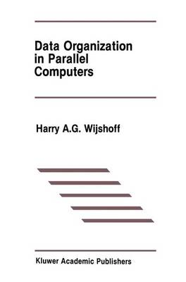Data Organization in Parallel Computers
