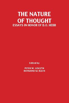 The Nature of Thought: Essays in Honor of D.o. Hebb