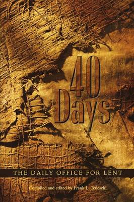 40 Days: The Daily Office for Lent