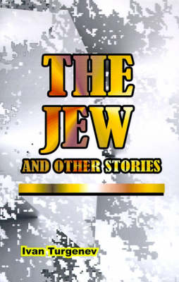 The Jew: And Other Stories