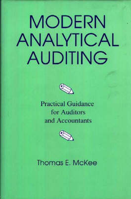 Modern Analytical Auditing: Practical Guidance for Auditors and Accountants
