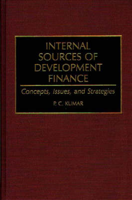 Internal Sources of Development Finance: Concepts, Issues, and Strategies