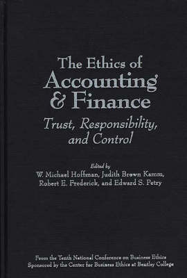 The Ethics of Accounting and Finance: Trust, Responsibility, and Control