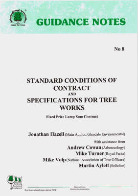 Standard Conditions of Contract and Specifications for Tree Work: Fixed Price Lump Sum Contract