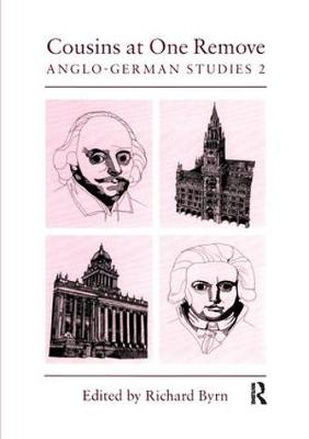 Cousins at One Remove: Anglo-German Studies: 2nd: Cousins at One Remove: Anglo-German Studies