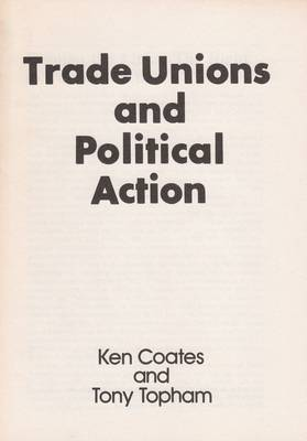 Trade Unions and Political Action