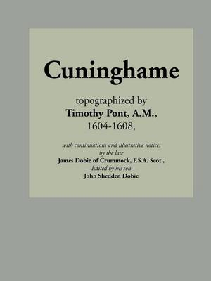 Cuninghame, Topographized by Timothy Pont, 1604-1608