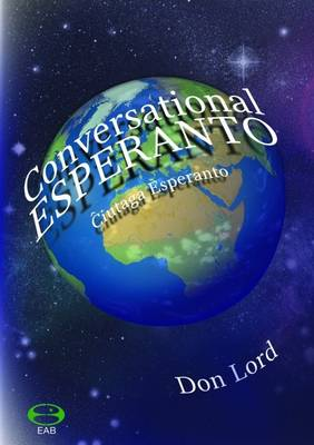 Conversational Esperanto: Lively Dialogues from Everyday Life