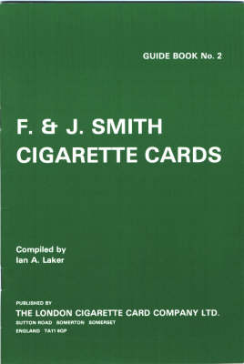 Cigarette Card Issues of F.& J. Smith