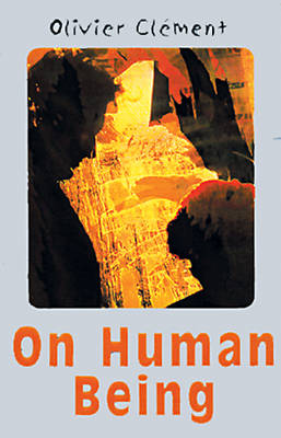 On Human Being: A Spiritual Anthropology