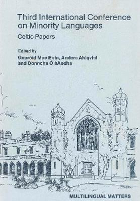 Minority Language Conference (3rd): Celtic Papers