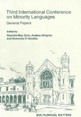 Minority Language Conference (3rd): General Papers
